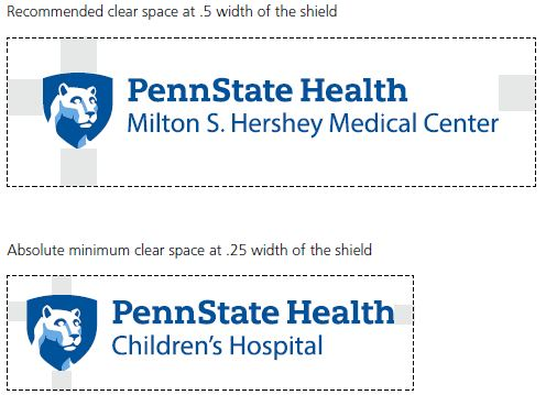 Recommended clear space at .5 width of the shield, top left: Penn State Health Milton S. Hershey Medical Center logo with white Nittany Lion mascot image in blue shield over a dotted-line rectangle with gray bars indicating width for spacing. Absolute minimum clear space at .25 width of the shield, bottom left: Penn State Health Children's Hospital logo with white Nittany Lion mascot over a dotted-line rectangle and gray bars indicating width for spacing.