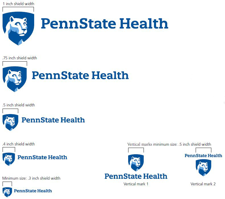 1 inch shield width, top left: Penn State Health logo with white Nittany Lion mascot image in blue shield. A bracket indicates a 1-inch shield width. .75 inch shield width, upper left: Penn State Health logo with white Nittany Lion mascot image in blue shield. A bracket indicates a .75-inch shield width. .5 inch shield width, middle left: Penn State Health logo with white Nittany Lion mascot image in blue shield. A bracket indicates a .5 inch shield width. .4 inch shield width, lower left: Penn State Health logo with white Nittany Lion mascot image in blue shield. A bracket indicates a .4-inch shield width. Minimum size: .3 inch shield width, bottom left: Penn State Health logo with white Nittany Lion mascot image in blue shield. A bracket indicates a .3-inch shield width. Vertical marks minimum size: .5 inch shield width, Vertical mark 1, bottom middle: Penn State Health logo with white Nittany Lion mascot image in blue shield centered above text. A bracket indicates a minimum .5-inch shield width. Vertical mark 2, bottom right: Penn State Health logo with white Nittany Lion mascot image in blue shield centered below text. A bracket indicates a minimum .5-inch shield width.
