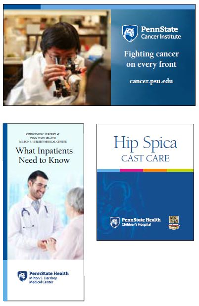 Top: Penn State Health Cancer Institute logo with white Nittany Lion mascot image in blue shield at left in white text on a blue background. To the right is a photo of a male researcher wearing a lab coat and looking through a microscope. Bottom left: Orthopaedic Surgery at Penn State Health Milton S. Hershey Medical Center printed at the top of a trifold brochure that shows a male provider looking at an older woman patient. Bottom right: Penn State Health Children's Hospital logo. with white Nittany Lion mascot image in blue shield at left in white text on a blue background. To the right is the U.S. News & World Report Best Children's Hospitals for Orthopedics 2016-17 banner in gold.